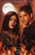 Madness | Teen Wolf (Book III) by IsaStilinskiMartin01