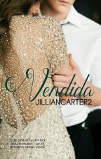 VENDIDA by JILLIANCARTER2