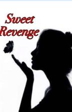 My Sweet Revenge  by DiazValenciaGaille