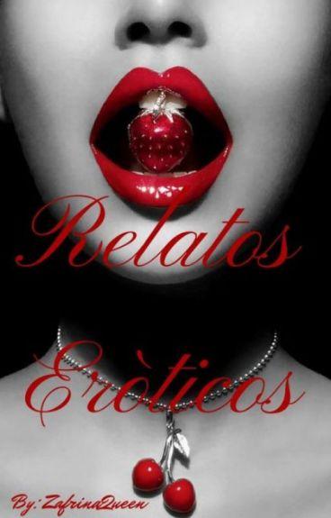 Relatos Eroticos