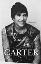 FIfty Shades Of Carter by HisMahomie