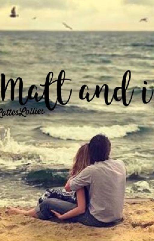 Matt & I by LottesLollies