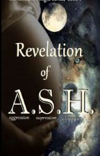 REVELATION of A.S.H. by PenumbraMine