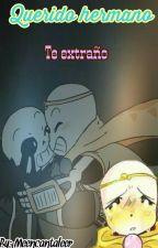 Querido hermano (Nightmare!sans x Dream!sans) by meencaantaleer