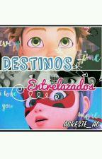 Destinos_entrelazados by Adrianette_AG