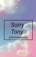 Sorry Tony by ThisHappySong