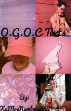 O.G.O.C Texts by XxMrsNewtmasXx
