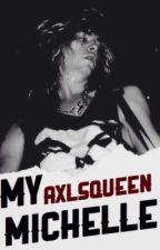 My Michelle. (Duff McKagan) TERMINADA. by AxlsQueen