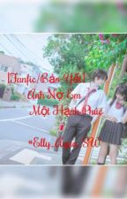 [Fanfiction/Yết×Bảo]Anh nợ em một hạnh phúc-Elly_Aqua_SW by -_MN_Rinnie_YY_-