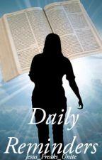 Daily Reminders by Jesus_Freaks_Unite