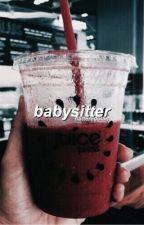 babysitter | grayson dolan fanfic by flatteredolan
