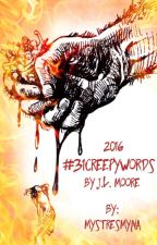 #31CreepyWords 2016 by MystresMyna
