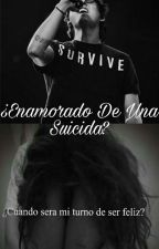 ¿Enamorado de una suicida? (Christopher Velez) (SUSPENDIDA) by ZabdielIsMyWorld