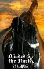 Blinded by the Dark (Drakon Series, Book 2) on hold by AlenaDes