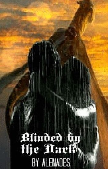 Blinded by the Dark (Drakon Series, Book 2)