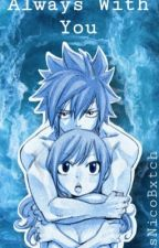 Always with you ~ Gruvia ☆ by xJuviaFullbusterx