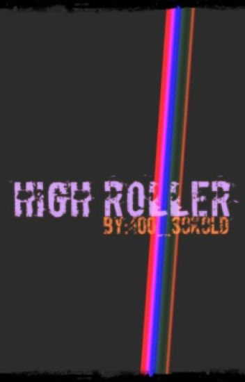 High Roller {Urban}