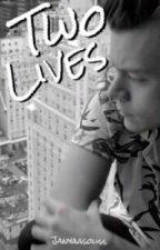 Two Lives.   LarryStylinson    by janyaaSoliss