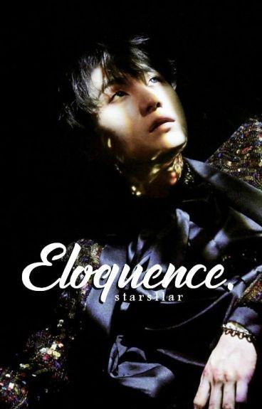 eloquence; min yoongi   { Book 1  First Love}