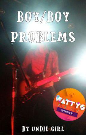Boy/Boy Problems by UndieGirl
