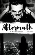Aftermath // Dave Escamilla [Book 3] by Music_Wasteland