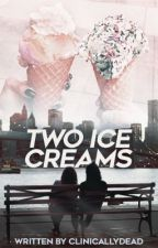 Two Ice-creams [Camren] by clinicallydead