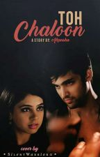 MaNan-TS- ~To Chaloon~(18+) {Completed} by Manan_babies