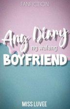 Ang Diary ng Walang Boyfriend (MayWard FanFic) by immissluvee