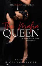 The Mafia QUEEN by KirstenLynnArreza