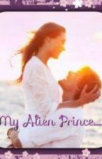 My Alien Prince by LucyMarie663