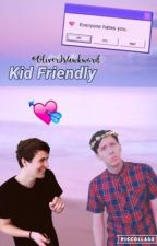 Kid Friendly ✄ phan au by OliverIsAwkward