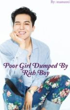 ♔Poor Girl Dumped By Rich Boy♔ by xxanuxxi