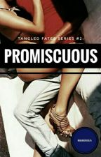Promiscuous by mnamendoza