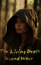 The Living Death Second Wave by simonindaTWD