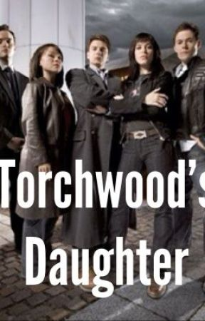 Torchwood's Daughter by kmcnicks31