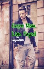 Carpe Diem. |Liam Payne| by Morgana1995