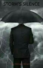 Storm's Silence by MinnieMeenyMinyMoe