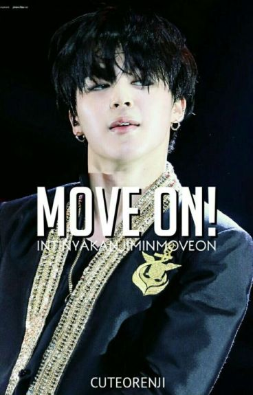 Move On; Pjm [COMPLETED]
