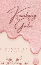 KEMBANG GULA by Ryaniza