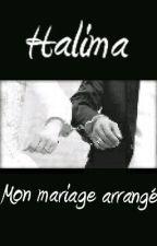 1.Halima: Mon mariage arrangé by JSuisQlf68