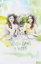 Seven Days A Week by CathChaevn