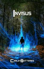 Invisus by CarleyBatteries
