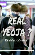 REAL YEOJA ? by VKook_Poison