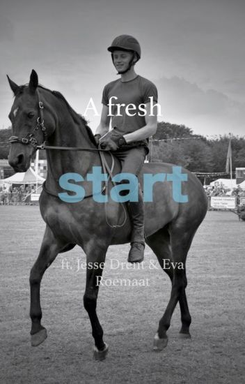 a fresh start ft. Jesse en Eva (VOLTOOID)