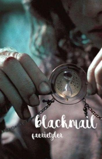 BLACKMAIL || joshler [✓]