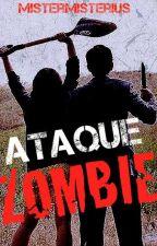 Ataque Zombie (Niall Horan y tu) by MisterMisterius