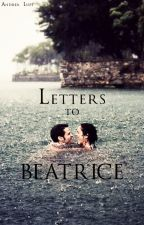 Letters to Beatrice by Andrea_Lupi