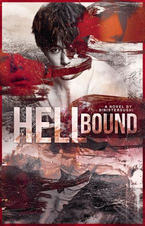 Hellbound • INFINITE ff by SinisterSushi