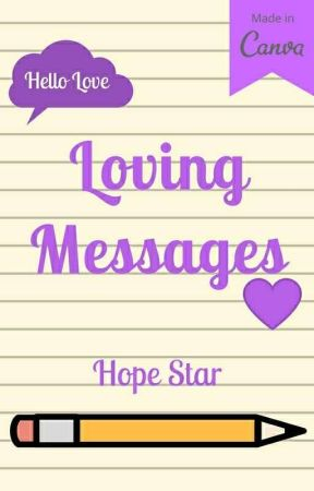 Loving Messages - Caught Up Cheating - Wattpad