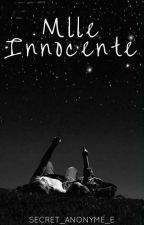 Mlle Innocente et Mr Arrogant (Tome 2) [PAUSE] by secret_anonyme_e